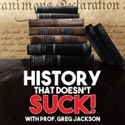 History That Doesn't Suck podcast