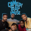 Comedy Trap House podcast