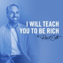 I Will Teach You To Be Rich podcast