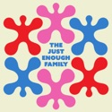 The Just Enough Family podcast