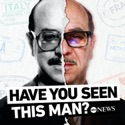 Have You Seen This Man? podcast