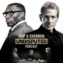 Skip and Shannon: Undisputed podcast
