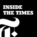Inside The Times podcast