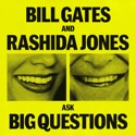 Bill Gates and Rashida Jones Ask Big Questions podcast