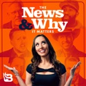 The News & Why It Matters podcast