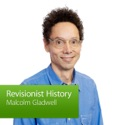 Malcolm Gladwell, Revisionist History: Special Event podcast