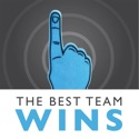 The Best Team Wins Podcast | Leading Entrepreneurs Discuss Hiring, Talent Management, Company Culture, and Leadership podcast