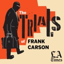 The Trials of Frank Carson podcast