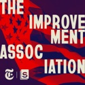 The Improvement Association podcast