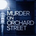 A Murder On Orchard Street podcast