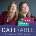 Dateable: Your insider's look into modern dating podcast
