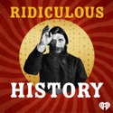 Ridiculous History podcast