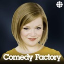 Comedy Factory from CBC Radio podcast