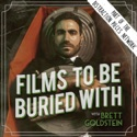 Films To Be Buried With with Brett Goldstein podcast