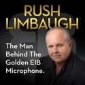 Rush Limbaugh: The Man Behind the Golden EIB Microphone podcast