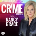 Crime Stories with Nancy Grace podcast