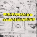 Anatomy of Murder podcast