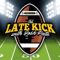 The Late Kick with Josh Pate podcast