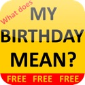 What does MY BIRTHDAY MEAN?! app
