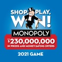 Shop, Play, Win!® MONOPOLY app