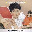 Ping Pong: The Animation, Complete Series tv serie
