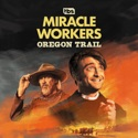 Miracle Workers: Oregon Trail, Season 3 hd download